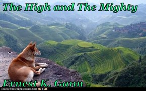 The High and The Mighty  Ernest K. Gann