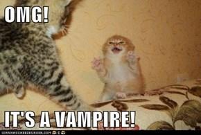 OMG!  IT'S A VAMPIRE!
