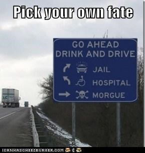 Pick your own fate