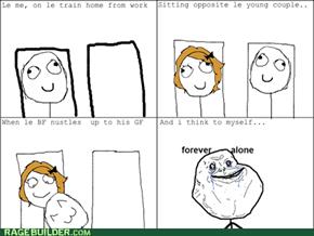 forever alone...forever