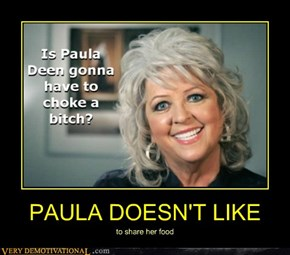 PAULA DOESN'T LIKE