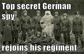 Top secret German spy   rejoins his regiment