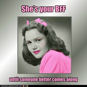 She's your BFF