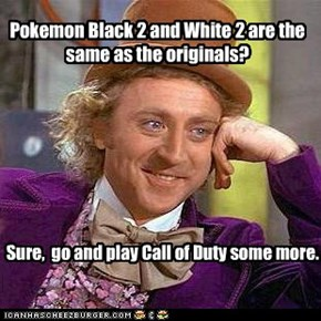 Pokemon Black 2 and White 2 are the same as the originals?