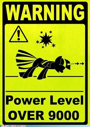 WARNING POWER LEVEL OVER 9000!