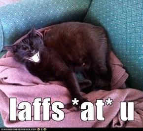 laffs *at* u