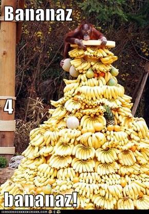 Bananaz 4 bananaz!