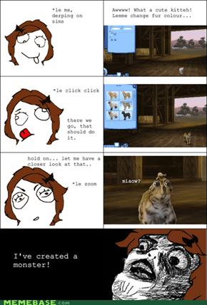 Damn Sims, you scary!