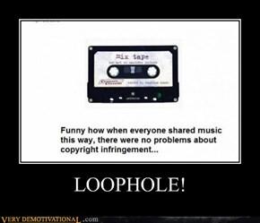 LOOPHOLE!