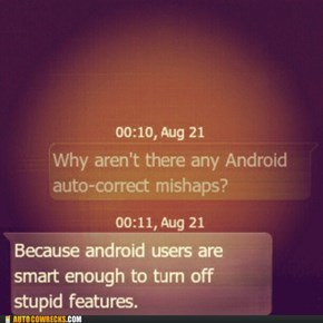 You Tell 'Em, Android Users