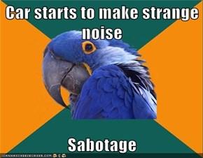 Car starts to make strange noise  Sabotage