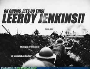 Leeroy Jenkins in World War I