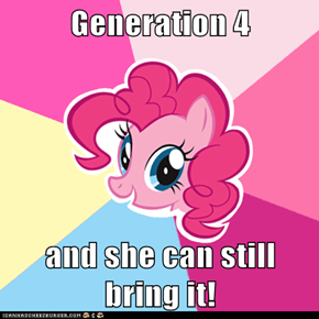 Generation 4  and she can still bring it!