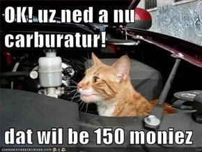 OK! uz ned a nu carburatur!