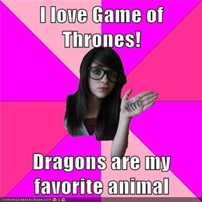 I love Game of Thrones!  Dragons are my favorite animal