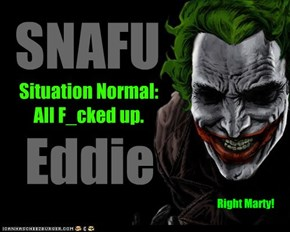Situation Normal: All F_cked up.