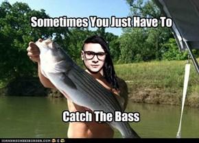 Catchin' the bass