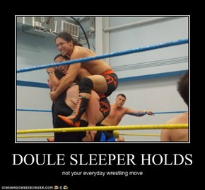DOULE SLEEPER HOLDS
