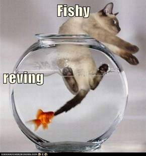 Fishy  reving