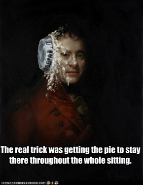 The real trick was getting the pie to stay there throughout the whole sitting.