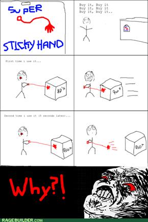 Sticky hand Rage!