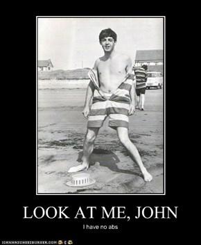 LOOK AT ME, JOHN