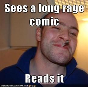 Sees a long rage comic  Reads it