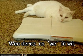 Wen derez  no  'we'  in wii.