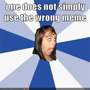 one does not simply use the wrong meme