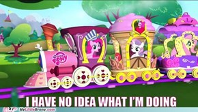 I'M PINKIE PIE, I'M ON A TRAIN!