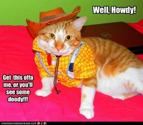 Well, Howdy!