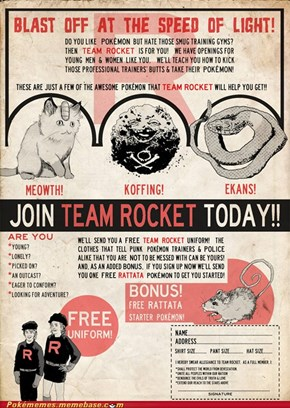 Team Rocket wants, you!