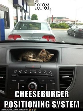 CPS  CHEESEBURGER POSITIONING SYSTEM