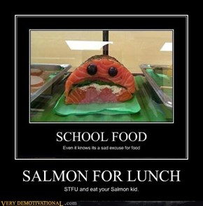 SALMON FOR LUNCH