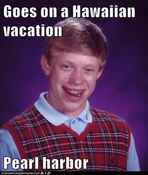 Goes on a Hawaiian vacation  Pearl harbor