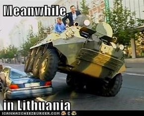 Meanwhile,  in Lithuania