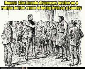 Abe Lincoln, Imigrant Hunter.