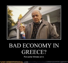 BAD ECONOMY IN GREECE?