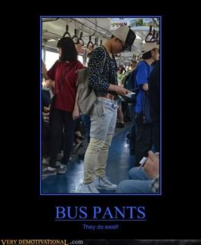 BUS PANTS