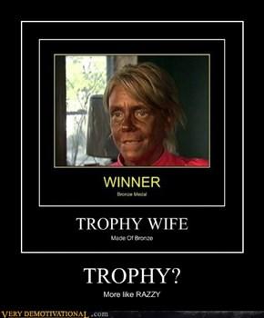 TROPHY?