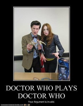 DOCTOR WHO PLAYS DOCTOR WHO