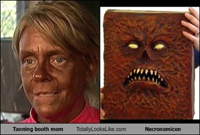 Tanning booth mom Totally Looks Like Necronomicon