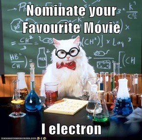 Nominate your Favourite Movie  I electron