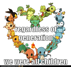 regardless of generation we were all children