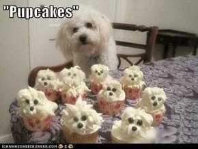 """Pupcakes"""