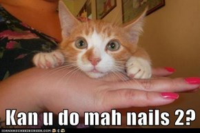 Kan u do mah nails 2?