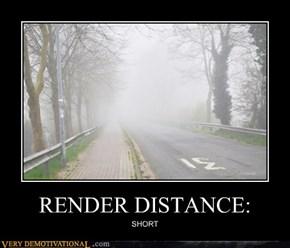 RENDER DISTANCE