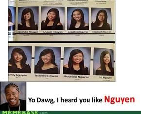 Yo Dawg...Nguyen