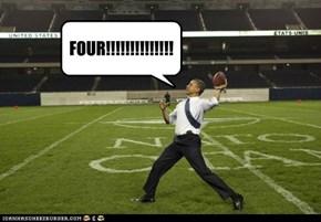 FOUR!!!!!!!!!!!!!!