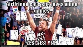 Girlfriend says she loves video games  YES! YES! YES!
